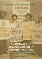 Cover image for Christian and Jewish Women in Britain, 1880-1940 Living with Difference