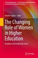 Cover image for The Changing Role of Women in Higher Education Academic and Leadership Issues