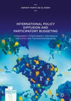 Cover image for International Policy Diffusion and Participatory Budgeting Ambassadors of Participation, International Institutions and Transnational Networks