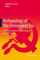 Cover image for Archaeology of the Communist Era A Political History of Archaeology of the 20th Century
