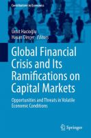 Cover image for Global Financial Crisis and Its Ramifications on Capital Markets Opportunities and Threats in Volatile Economic Conditions