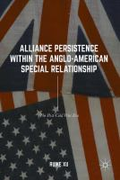 Cover image for Alliance Persistence within the Anglo-American Special Relationship The Post-Cold War Era