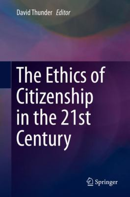 Cover image for The Ethics of Citizenship in the 21st Century