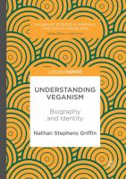 Cover image for Understanding Veganism Biography and Identity