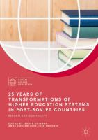 Cover image for 25 Years of Transformations of Higher Education Systems in Post-Soviet Countries Reform and Continuity