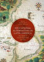 Cover image for Educational Alternatives in Latin America New Modes of Counter-Hegemonic Learning