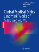 Cover image for Clinical Medical Ethics Landmark Works of Mark Siegler, MD