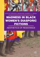 Cover image for Madness in Black Women's Diasporic Fictions Aesthetics of Resistance