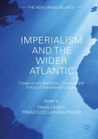 Cover image for Imperialism and the Wider Atlantic Essays on the Aesthetics, Literature, and Politics of Transatlantic Cultures