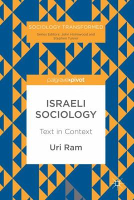 Cover image for Israeli Sociology Text in Context