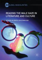 Cover image for Reading the Male Gaze in Literature and Culture Studies in Erotic Epistemology