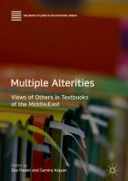 Cover image for Multiple Alterities Views of Others in Textbooks of the Middle East