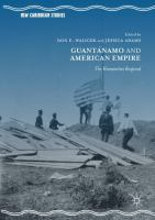Cover image for Guantánamo and American Empire The Humanities Respond