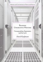 Cover image for Reading Uncreative Writing Conceptualism, Expression, and the Lyric