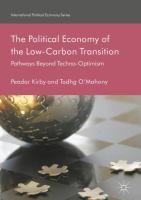 Cover image for The Political Economy of the Low-Carbon Transition Pathways Beyond Techno-Optimism