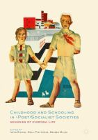 Cover image for Childhood and Schooling in (Post)Socialist Societies Memories of Everyday Life