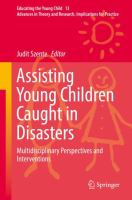 Cover image for Assisting Young Children Caught in Disasters Multidisciplinary Perspectives and Interventions