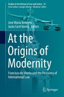Cover image for At the Origins of Modernity Francisco de Vitoria and the Discovery of International Law