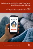 Cover image for Internet Election Campaigns in the United States, Japan, South Korea, and Taiwan