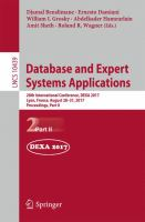 Cover image for Database and Expert Systems Applications 28th International Conference, DEXA 2017, Lyon, France, August 28-31, 2017, Proceedings, Part II