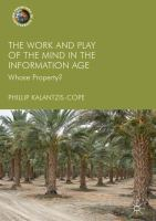 Cover image for The Work and Play of the Mind in the Information Age Whose Property?