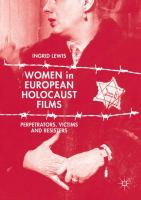 Cover image for Women in European Holocaust Films Perpetrators, Victims and Resisters