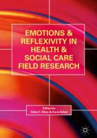 Cover image for Emotions and Reflexivity in Health & Social Care Field Research