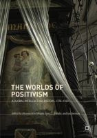 Cover image for The Worlds of Positivism A Global Intellectual History, 1770?1930