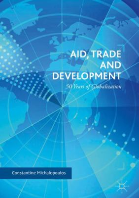 Cover image for Aid, Trade and Development 50 Years of Globalization