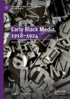 Cover image for Early Black Media, 1918-1924 Print Pioneers in Britain