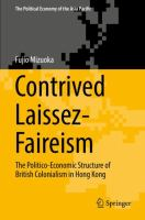 Cover image for Contrived Laissez-Faireism The Politico-Economic Structure of British Colonialism in Hong Kong