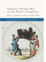 Cover image for Napoleon's Hundred Days and the Politics of Legitimacy