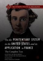 Cover image for On the Penitentiary System in the United States and its Application to France The Complete Text