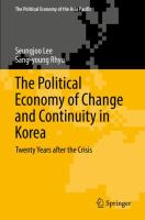 Cover image for The Political Economy of Change and Continuity in Korea Twenty Years after the Crisis