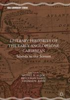 Cover image for Literary Histories of the Early Anglophone Caribbean Islands in the Stream
