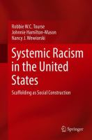 Cover image for Systemic Racism in the United States Scaffolding as Social Construction