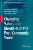 Cover image for Changing Values and Identities in the Post-Communist World