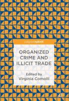 Cover image for Organized Crime and Illicit Trade How to Respond to This Strategic Challenge in Old and New Domains