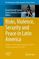 Cover image for Risks, Violence, Security and Peace in Latin America 40 Years of the Latin American Council of Peace Research (CLAIP)