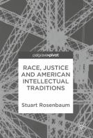 Cover image for Race, Justice and American Intellectual Traditions