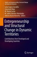 Cover image for Entrepreneurship and Structural Change in Dynamic Territories Contributions from Developed and Developing Countries