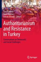Cover image for Authoritarianism and Resistance in Turkey Conversations on Democratic and Social Challenges