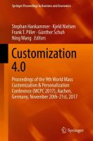 Cover image for Customization 4.0 Proceedings of the 9th World Mass Customization & Personalization Conference (MCPC 2017), Aachen, Germany, November 20th-21st, 2017