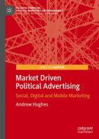 Cover image for Market Driven Political Advertising Social, Digital and Mobile Marketing