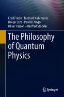 Cover image for The Philosophy of Quantum Physics