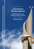 Cover image for Governing Islam Abroad  Turkish and Moroccan Muslims in Western Europe