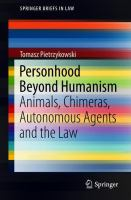 Cover image for Personhood Beyond Humanism Animals, Chimeras, Autonomous Agents and the Law