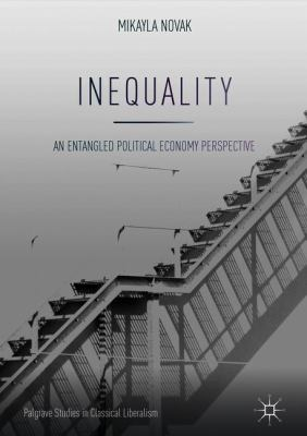 Cover image for Inequality An Entangled Political Economy Perspective