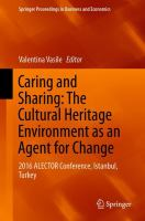 Cover image for Caring and Sharing: The Cultural Heritage Environment as an Agent for Change 2016 ALECTOR Conference, Istanbul, Turkey