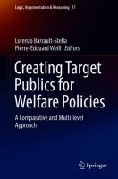 Cover image for Creating Target Publics for Welfare Policies A Comparative and Multi-level Approach